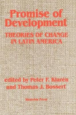 Promise of Development: Theories of Change in Latin America (Paperback)