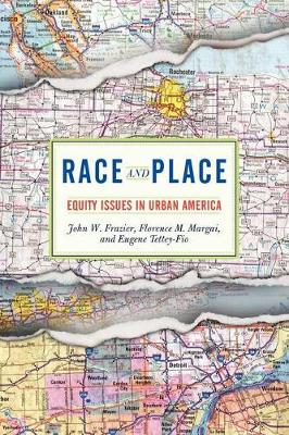 Race and Place: Equity Issues in Urban America (Paperback)