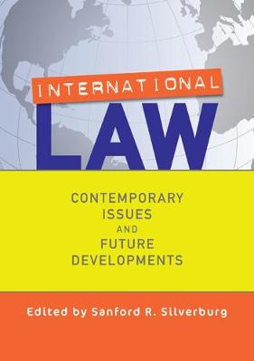 International Law: Contemporary Issues and Future Developments (Paperback)