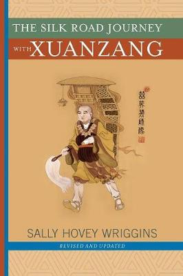 The Silk Road Journey with Xuanzang (Paperback)