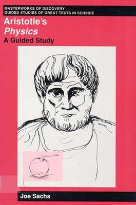 Aristotle's Physics: A Guided Study - Masterworks of discovery (Hardback)