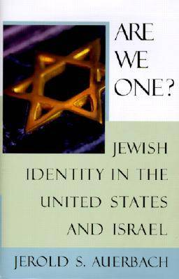 Are We One?: Jewish Identity in the United States and Israel (Hardback)