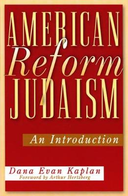 American Reform Judaism: An Introduction (Paperback)
