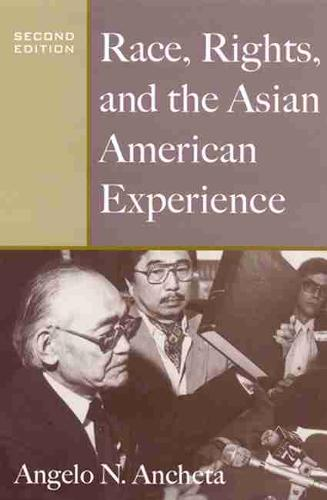 Race, Rights, and the Asian American Experience (Paperback)