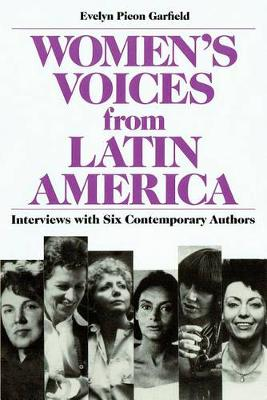 Women's Voices from Latin America: Interviews with Six Contemporary Authors (Paperback)