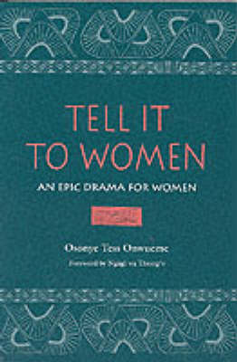 Tell it to Women: An Epic Drama for Women - African American Life (Paperback)