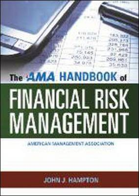 The AMA Handbook of Financial Risk Management (Hardback)