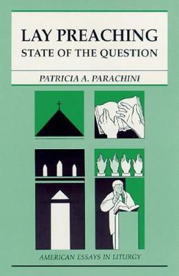 Lay Preaching: State of the Question (Paperback)