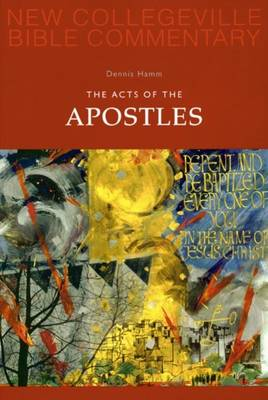The Acts of the Apostles - New Collegeville Bible Commentary: New Testament (Paperback)
