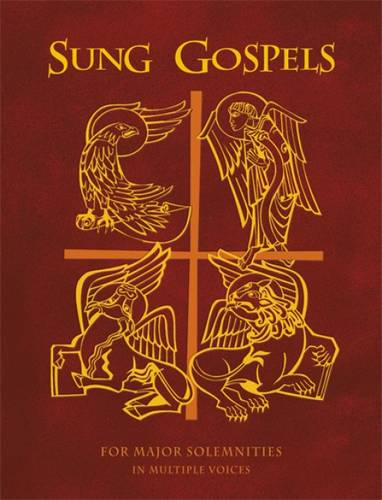 Sung Gospels: For Major Solemnities in Multiple Voices (Hardback)