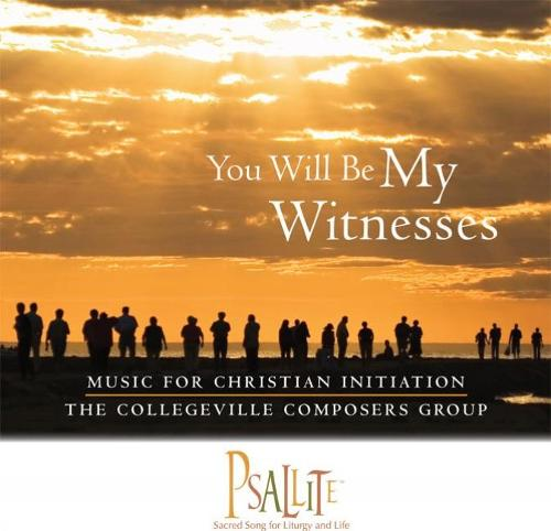 You Will Be My Witnesses: Music for Christian Initiation (CD-Audio)