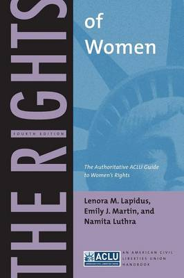 The Rights of Women: The Authoritative ACLU Guide to Women's Rights - ACLU Handbook Series (Paperback)