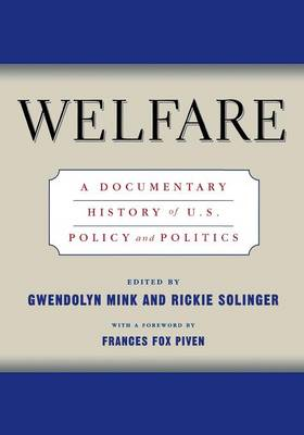 Welfare: A Documentary History of U.S. Policy and Politics (Paperback)