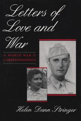 Letters of Love and War: A World War II Correspondence (Hardback)