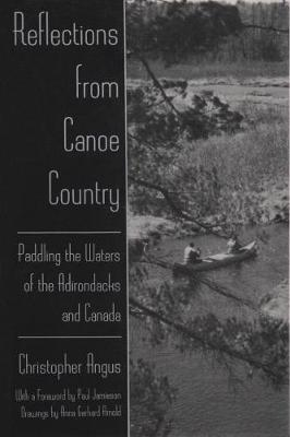 Reflections from Canoe Country: Paddling the Waters of the Adirondacks and Canada (Paperback)