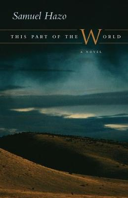 This Part of the World: A Novel (Hardback)