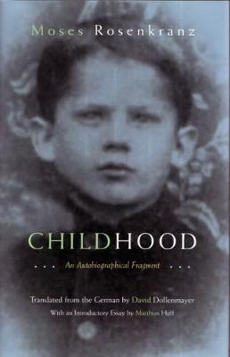 Childhood: An Autobiographical Fragment - Judaic Traditions in Literature, Music and Art (Hardback)