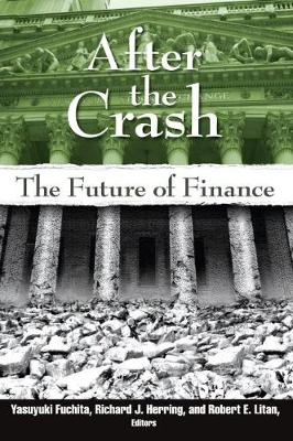After the Crash: The Future of Finance (Paperback)