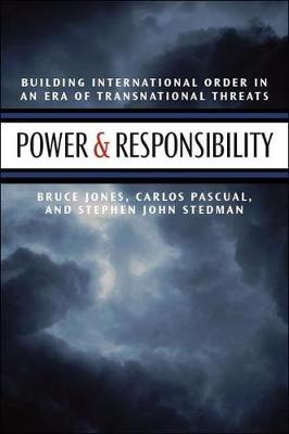 Power and Responsibility: Building International Order in an Era of Transnational Threats (Paperback)