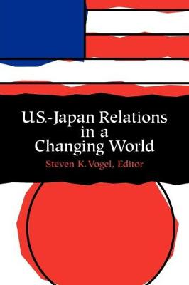 U.S.-Japan Relations in a Changing World (Paperback)