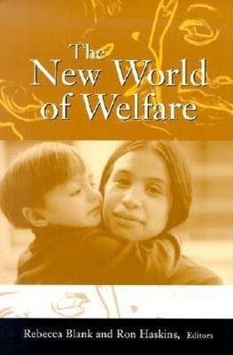 The New World of Welfare (Hardback)