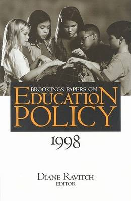 Brookings Papers on Education Policy: 1998 1998 - Brookings Papers on Education Policy (Paperback)