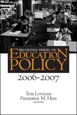 Brookings Papers on Education Policy: 2006-2007 - Brookings Papers on Education Policy (Paperback)