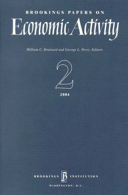 Brookings Papers on Economic Activity 2: 2004 - Brookings Papers on Economic Activity (Paperback)