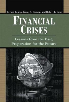 Financial Crises: Lessons from the Past, Preparation for the Future (Paperback)