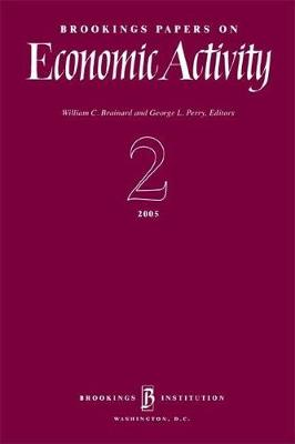 Brookings Papers on Economic Activity 2: 2005 - Brookings Papers on Economic Activity (Paperback)