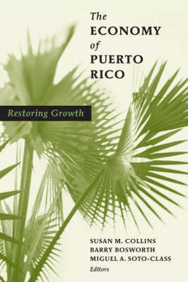 The Economy of Puerto Rico: Restoring Growth (Hardback)