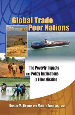 Global Trade and Poor Nations: The Poverty Impacts and Policy Implications of Liberalization (Paperback)