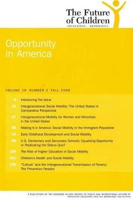 The Future of Children: Fall 2006: Opportunity in America - The Future of Children (Paperback)