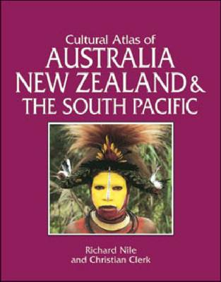 Cultural Atlas of Australia, New Zealand and the South Pacific - Cultural Atlas (Hardback)