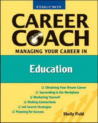 Managing Your Career in Education - Ferguson Career Coach (Hardback)