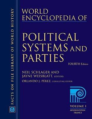 World Encyclopedia of Political Systems and Parties: 3 Volume Set (Hardback)