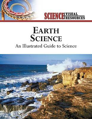 Earth Science: An Illustrated Guide to Science (Hardback)