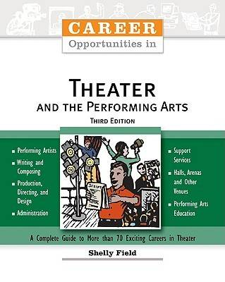 Career Opportunities in Theater and the Performing Arts - Career Opportunities in... (Paperback)