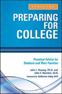 Preparing for College: Practical Advice for Students and Their Families (Hardback)