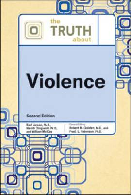 The Truth About Violence (Hardback)