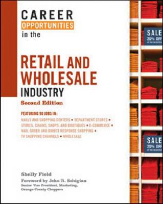 Career Opportunities in the Retail and Wholesale Industry - Career Opportunities (Hardcover) (Hardback)