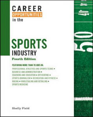 Career Opportunities in the Sports Industry - Career Opportunities in... (Hardback)