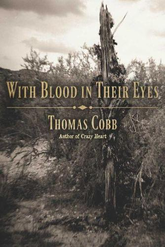 With Blood in Their Eyes (Hardback)