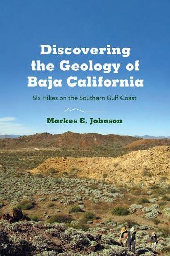 Atlas of Coastal Ecosystems in the Western Gulf of California: Six Hikes on the Southern Gulf Coast (Paperback)