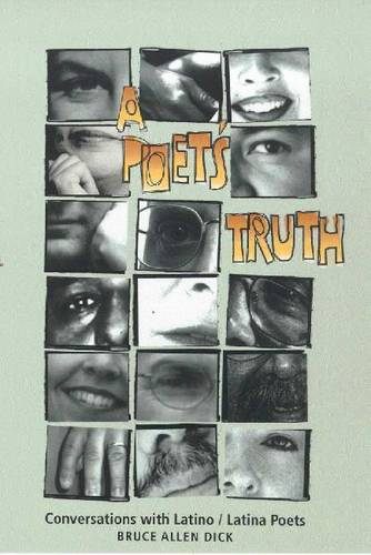 A Poet's Truth: Conversations with Latino/Latina Poets (Paperback)