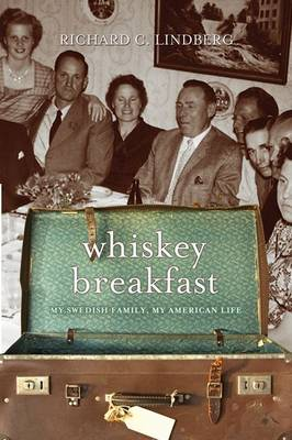 Whiskey Breakfast: My Swedish Family, My American Life (Paperback)