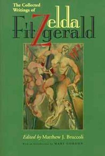Zelda Fitzgerald: The Collected Writings (Paperback)