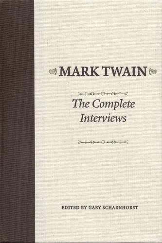Mark Twain: The Complete Interviews (Hardback)