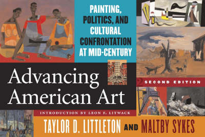 Advancing American Art: Painting, Politics, and Cultural Confrontation at Mid-century (Paperback)