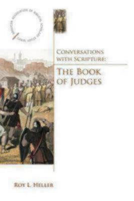 Conversations with Scripture: The Book of Judges - Anglican Association of Biblical Scholars Study (Paperback)